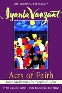 Acts of Faith by Iyanla Vanzant