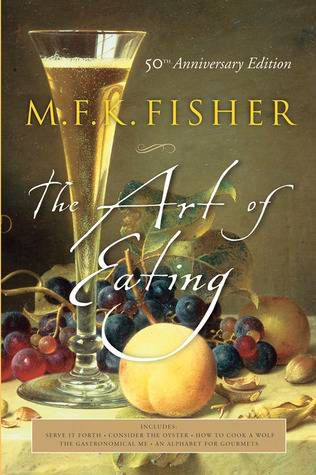 Cover of the 50th anniversary edition of MFK Fisher's THE ART OF EATING