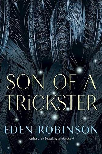 Son of a Trickster Eden Robinson