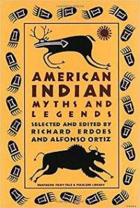 Cover of American Indian Myths and Legends by Richard Erdoes and Alfonso Ortiz