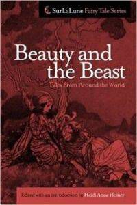 Cover of Beauty and the Beast Tales from Around the World by Heidi Anne Heiner