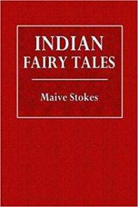 Cover of Indian Fairy Tales by Maive Stokes