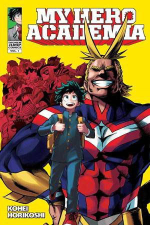 My Hero Academia volume 1 cover. Art by Kohei Horikoshi. VIZ Media.