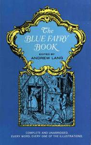 Cover of The Blue Fairy Book by Andrew Lang