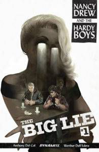 Nancy Drew and the Hardy Boys: The Big Lie #1|Book Riot