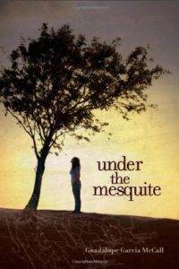 Under the Mesquite Book Cover