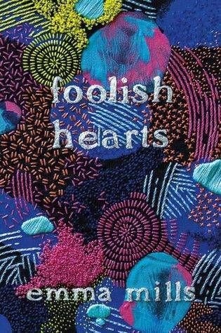 cover of foolish hearts novel by emma mills