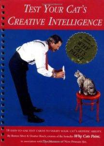 Test Your Cat's Creative Intelligence by Burton Silver and Heather Busch