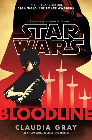 Star Wars Bloodline by Claudia Gray cover