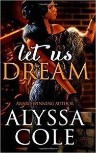 Let Us Dream by Alyssa Cole