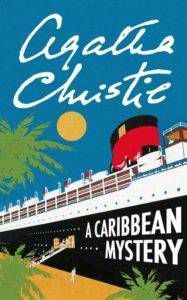 A Caribbean Mystery by Agatha Christie - racist depictions in otherwise good books