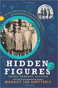 Hidden Figures Young Reader's Edition by Margot Lee Shetterly