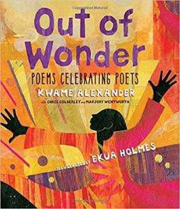 Out of wonder - Kwame Alexander book cover - poetry