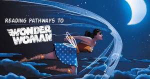 Reading Pathways to Wonder Woman