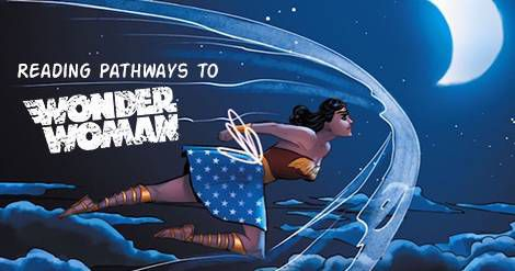 Reading Pathways to Wonder Woman