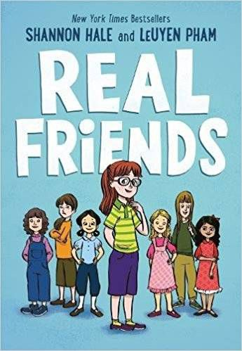 Real Friends by Shannon Hale, illustrated by LeUyem Pham