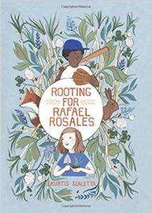 100 must read middle grade books for the summer 39 rooting for rafael rosales by kurtis scaletta fandeluxe Choice Image
