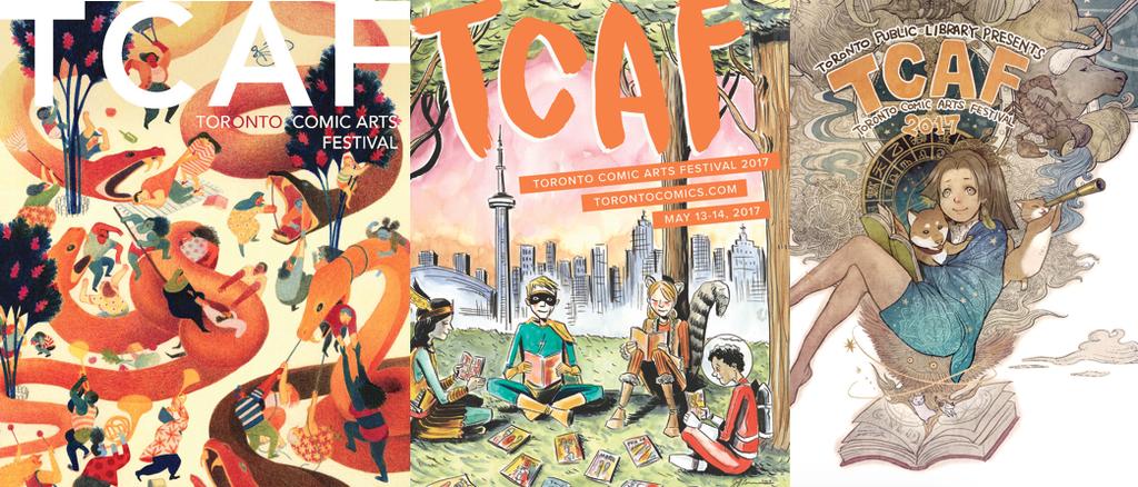 TCAF 2017 Posters by Eleanor Davis, Jeff Lemire and Sana Takeda. Toronto Comic Arts Festival.