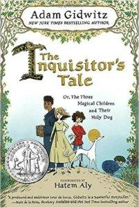 100 must read middle grade books for the summer the inquisitors tale or the three magical children and their holy dog by adam gidwitz illustrated by hatem aly fandeluxe Choice Image