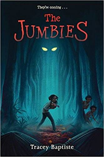 The Jumbies by Tracey Baptiste From 13 Diverse, Spooky Reads for Kids | Bookriot.com