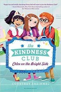 The Kindness Club Chloe On Bright Side By Courtney Sheinmel