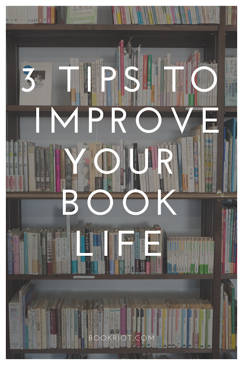 Practical Tips for Book Lovers | BookRiot.com