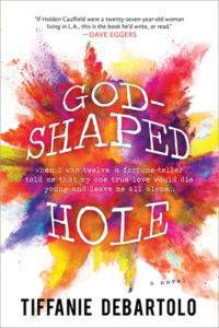 Cover of God-Shaped Hole by Tiffanie DeBartolo