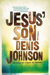 cover image for denis johnson's jesus son