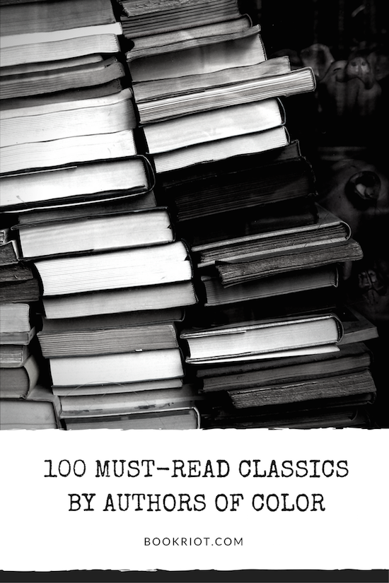 100 Must-Read Classics by People of Color