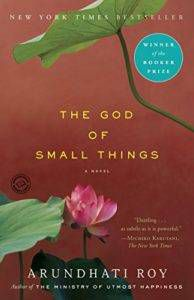 The God of Small Things by Arundhati Roy in Read Harder: A Work of Colonial or Postcolonial Literature | BookRiot.com