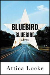 Bluebird Bluebird by Attica Locke cover