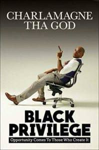 Black Privilege by Charlamagne tha God Book Cover