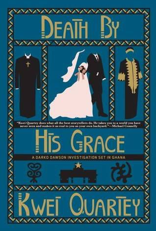 Death by His Grace book cover: blue background with graphic drawings of priest outfit, wedding dress and suit, and Dashiki