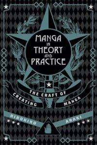 Cover of Manga in Theory and Practice by Hirohiko Araki