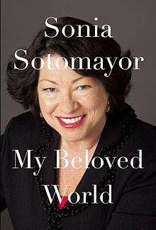 My Beloved World by Sonia Sotomayor .jpg.optimal