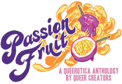 Passion Fruit logo for a queerotica anthology