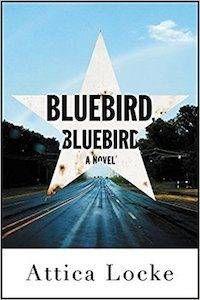 Bluebird, Bluebird by Attica Locke cover