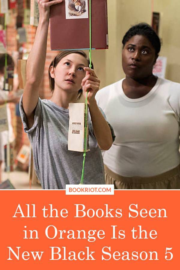 All 39 Books seen and mentioned in the fifth season of 'Orange Is the New Black'