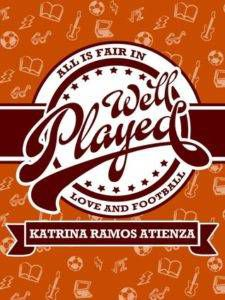 Well Played by Katrina Ramos Ztienza cover from 15 Must-Read College Romances on BookRiot.com