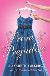 Prom and Prejudice by Elizabeth Eulberg cover