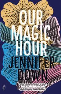 Our Magic Hour by Jennifer Down