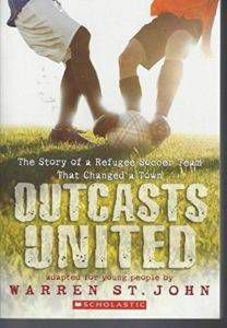 Outcasts United: A Refugee Team, an American Town by Warren St. John