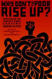 Why Don't the Poor Rise Up by Ajamu Nangwaya and Michael Truscello