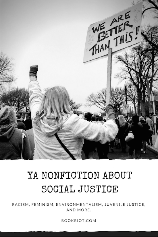 Social justice in young adult nonfiction.