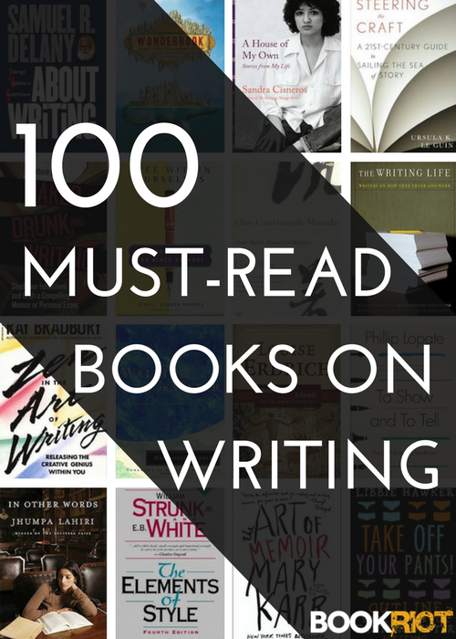 100 Must-Read And Best Books On Writing | BookRiot.com