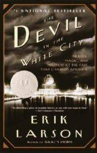 devil in the white city by erik larson
