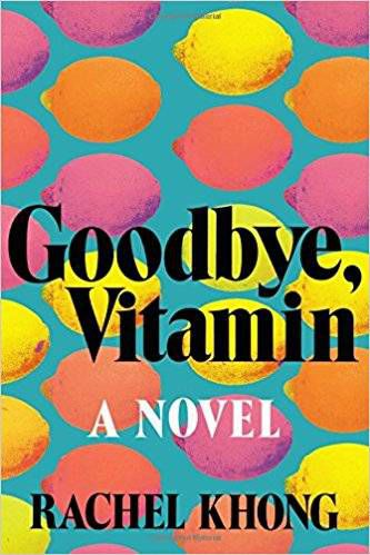 cover of goodbye vitamin by rachel khong, a blue cover with orange, pink, and yellow lemons on it