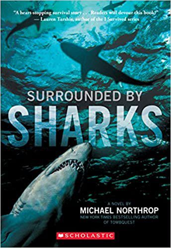 Cover of Surrounded by Sharks by Michael Northrup