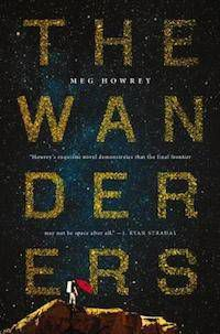5 Sci-Fi Fantasy Novels With Badass Middle-Aged Heroines -- The Wanderers by Meg Howrey | BookRiot.com