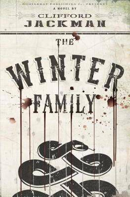 The Winter Family by Clifford Jackman | 100 Must-Read Books of U.S. Historical Fiction on BookRiot.com